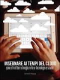 insegnare ai tempi del cloud, di Simone Mazza